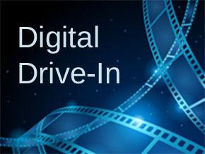Digital Drive-In